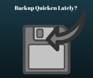 Backup Quicken Lately