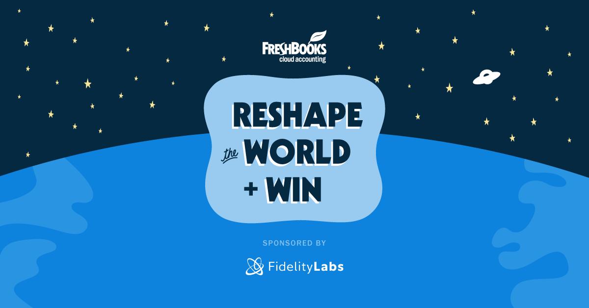 Freshbooks reshape the world challenge